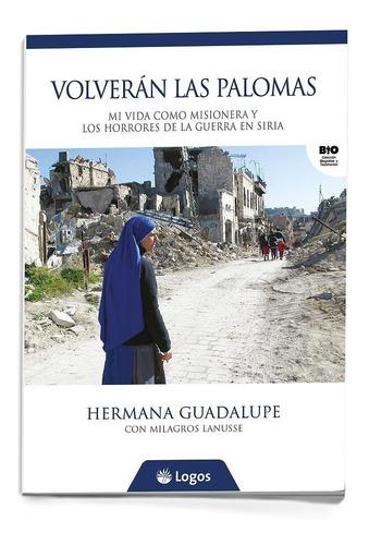 Volverán Las Palomas - Hna. Guadalupe - Log1