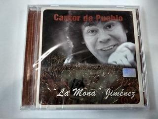 Cantor Del Pueblo - Jimenez La Mona (cd)