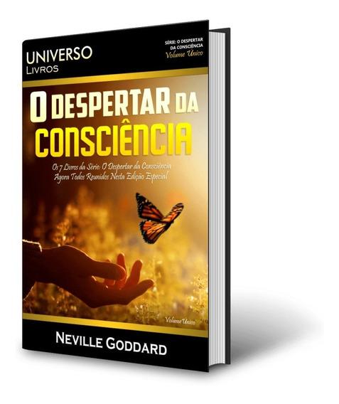 Neville Goddard - O Despertar Da Consciência- Livro Impresso