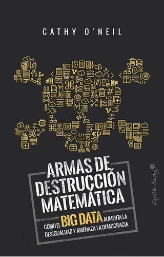 Armas De Destrucción Matemática, Cathy O'neil, Cap. Swing