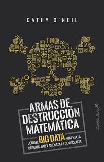 Armas De Destrucción Matemática, Cathy O