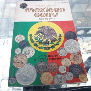 A Guide Book Of Mexican Coins 3.ª Edición 1979