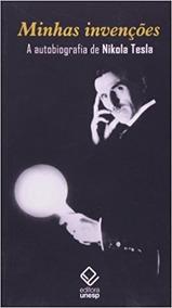 Minhas Invenções Autobiografia De Nikola Tesla Frete 8reais