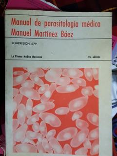 Manual De Parasitología Médica, Manuel Martínez Báez 1979 2e