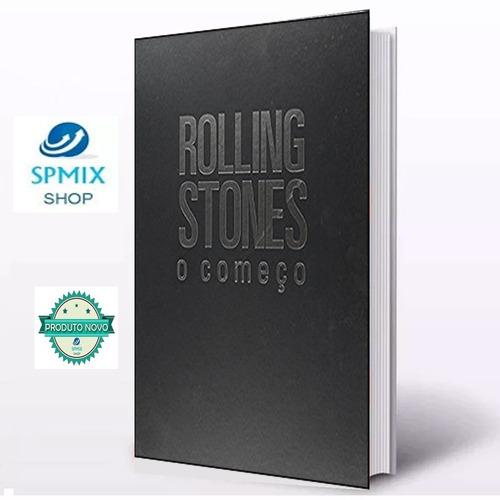 Livro Rolling Stones - O Começo Bent Rej Ilustrado Novo
