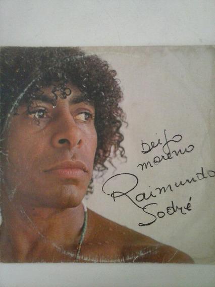 2 Lps Raimundo Sodré - Beijo Moreno - Coisa De Nego