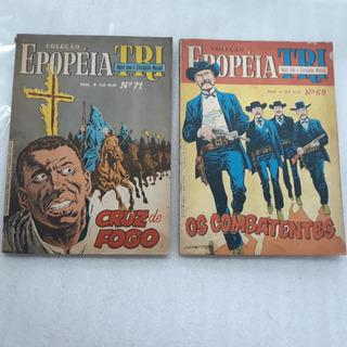 Hq Coleção Epopéia Tri Números 69 E 71
