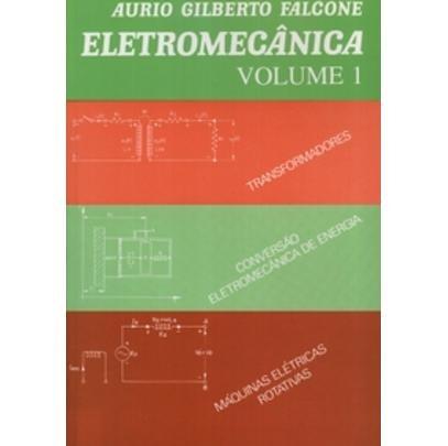 Eletromecânica Vol. 1