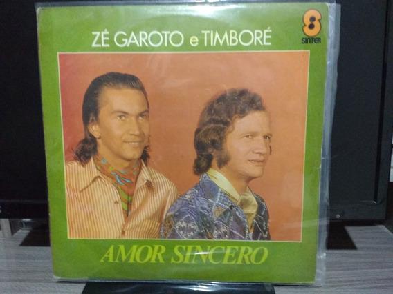 Lp Zé Garoto & Timboré Amor Sincero Cód--01