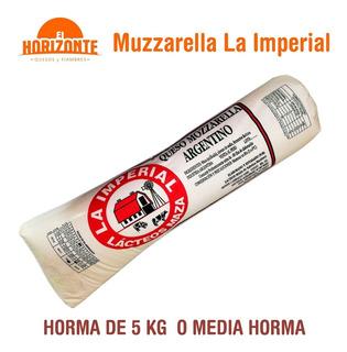 Muzzarella La Imperial. Horma 5 Kg Ó 1/2 Horma. Precio X Kg