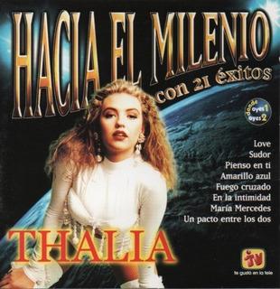 Thalia Cd Hacia El Milenio + Vanidades+ Coleccion Varios
