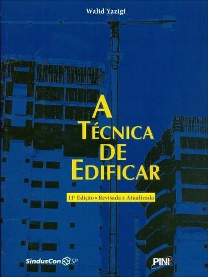 Livro A Técnica De Edificar 11ª Edição