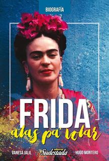 Frida, Alas Para Volar- Sudestada.