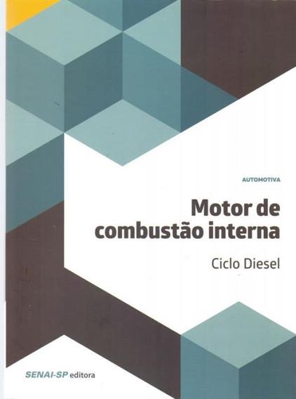 Motor De Combustao Interna - Ciclo Diesel