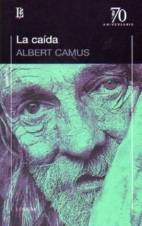 La Caida - Camus, Albert