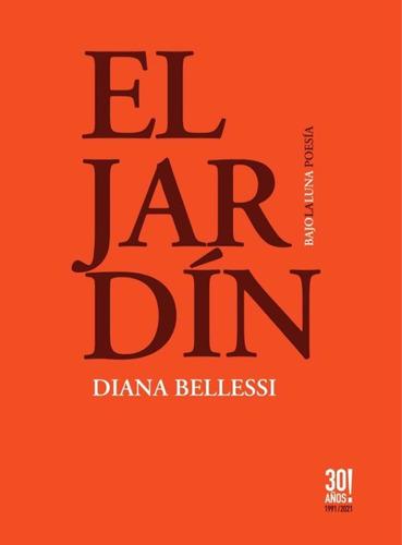 Imagen 1 de 1 de El Jardin - Diana Bellesi