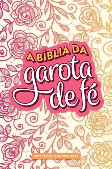 Biblia Da Garota De Fe, A - Nvt - Rosas - Mundo Cristao