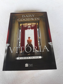 Livro Vitória Daisy Goodwin 2017