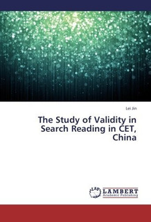 The Study Of Validity In Search Reading In Cet, China : Jin