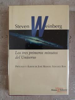 Los Tres Primeros Minutos Del Universo, Steve Weinberg