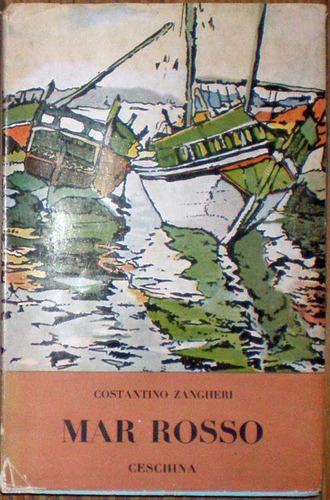 Mar Rosso - Constantino Zangheri - Ceschina