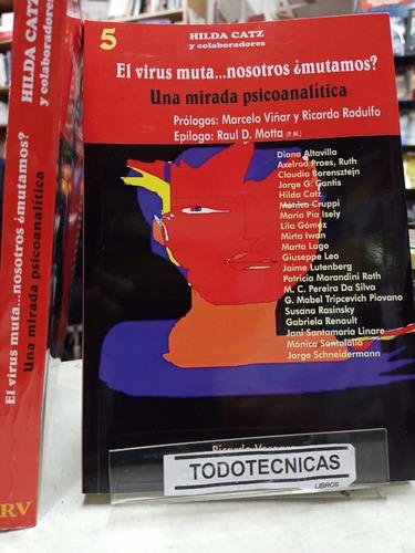 Imagen 1 de 4 de El Virus Muta... Nosotros Mutamos   De Hilda Catz:     -rv