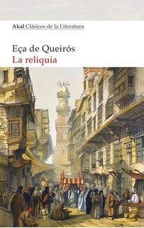 Reliquias, José María Eça De Queirós, Akal