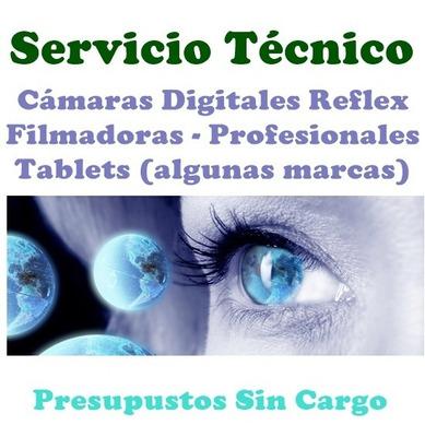 Reparación Servicio Técnico Cámaras Reflex Filmadoras Tablet