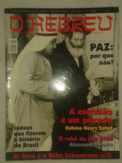 O Hebreu - A Revista Da Comunidade Judaica Brasileira Nº 248