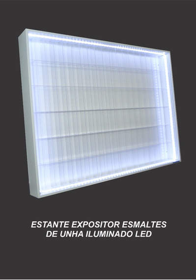 Estante Expositor Nicho Esmalte De Unhas 120 Iluminado Led