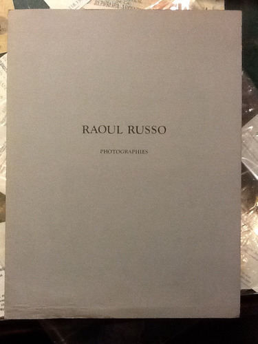 Raoul Russo. Photographies