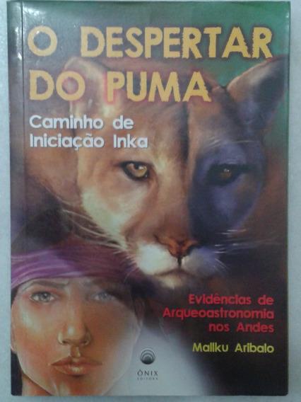 O Despertar Do Puma - Caminho De Iniciação Inka