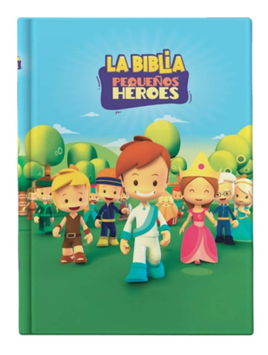 Imagen 1 de 6 de Biblia Pequeños Héroes Para Niños Tapa Dura