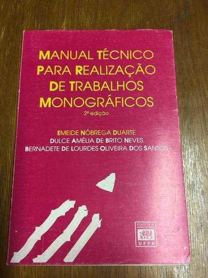 Livro Manual Técnico Para Realização De Trabalhos Monográfic