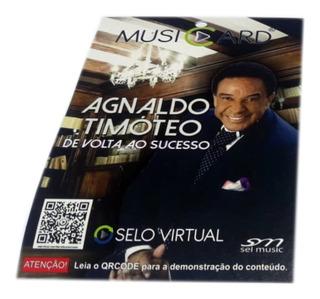 Musicard De Volta Ao Sucesso, Agnaldo Timóteo