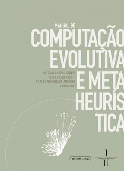 Manual De Computaçao Evolutiva E Meta Heuristica