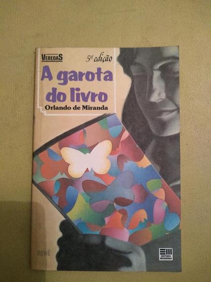 A Garota Do Livro - 5a Edição - Orlando De Miranda