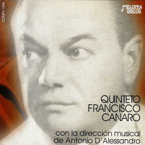 Quinteto Francisco Canaro - Vol. 1 - Cd