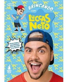 Novo Livro Luccas Neto Brincando Com Lucas Neto