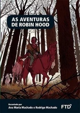 As Aventuras De Robin Hood - Ftd - Frete Gratis*