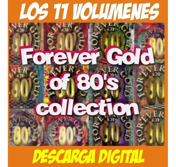 Forever Gold Of 80s Collection 11 Volumenes Digital!!!
