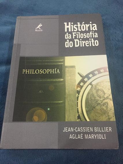 História Da Filosofia Do Direto - Billier E Maryioli