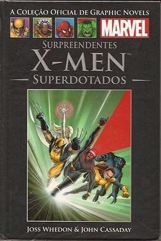 Supreendentes X-men, Superdotados (coleç Joss Whendon / Joh