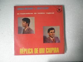 Lp Marco Antonio E Julio Cesar - Réplica De Um Caipira