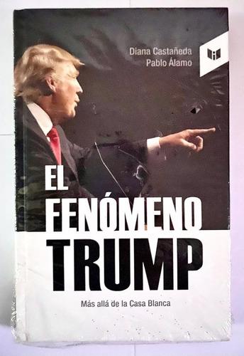 Imagen 1 de 2 de El Fenómeno Trump Más Allá De La Casa Blanca