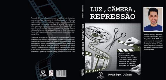 Luz, Câmera, Repressão - Livro Novo Sobre Cinema E Censura