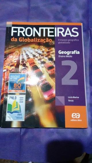 Fronteiras Da Globalização 2 Geografia - Ensino Médio