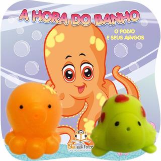 Livro Infantil O Polvo E Seus Amigos Coleção A Hora Do Banho