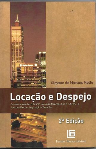Locação E Despejo - Cleyson De Moraes Mello - Freitas Bastos