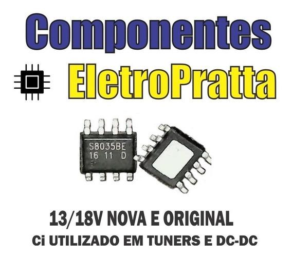 Kit C/10 Peças S8035be S8035 Original Ci Reg Tuner